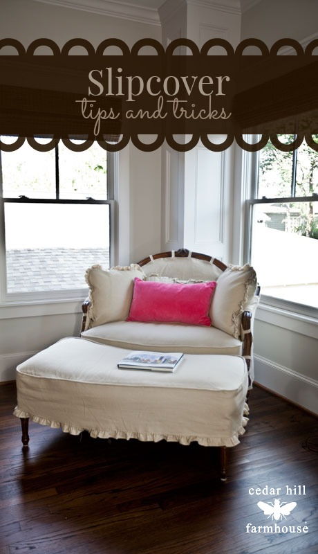 slipcover tips and tricks