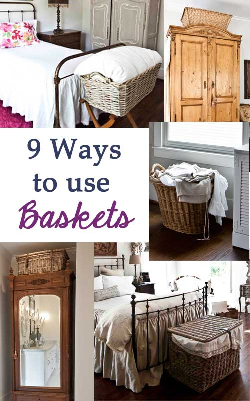 9 ways to use baskets