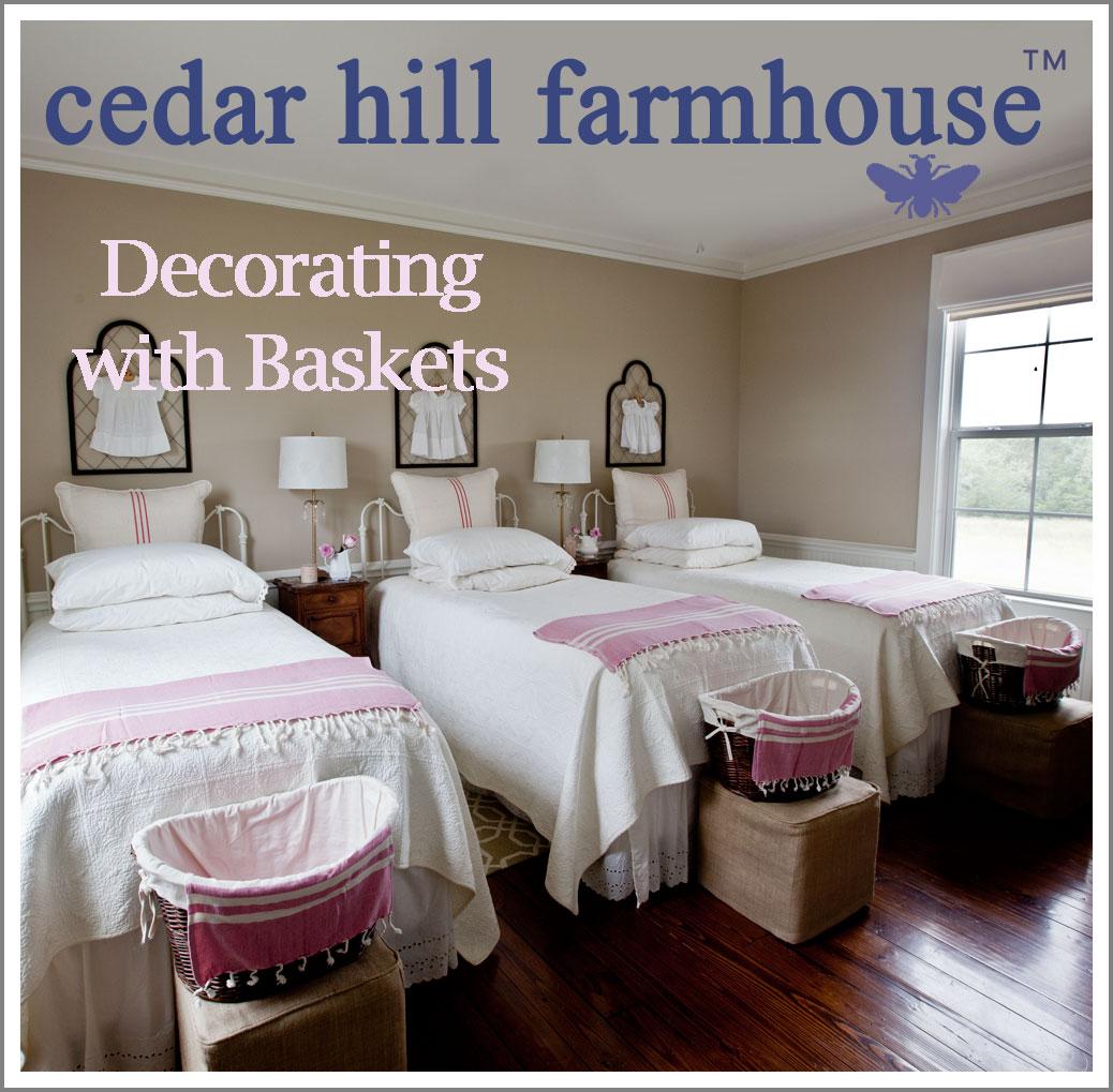Country French Baskets Cedar Hill Farmhouse