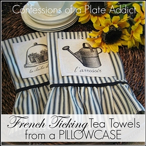 CONFESSIONS OF A PLATE ADDICT French Ticking Tea Towels  from a Pillowcase small