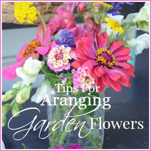 TIPS FOR ARRANGING GARDEN FLOWERS-button for Budget Friendly Ideas-stonegableblog.com