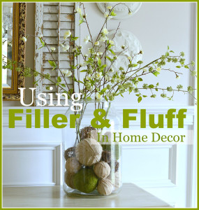 Using fluff and filler in home decor-thumbnail-stonegableblog.com