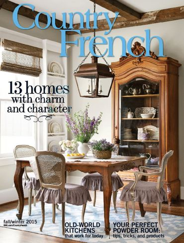 New Feature In Country French Magazine Cedar Hill Farmhouse - French country magazine