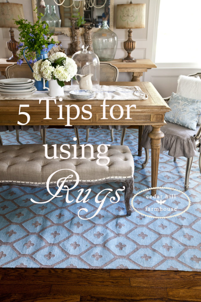 5 Tips for using Rugs in a Room Cedar Hill Farmhouse