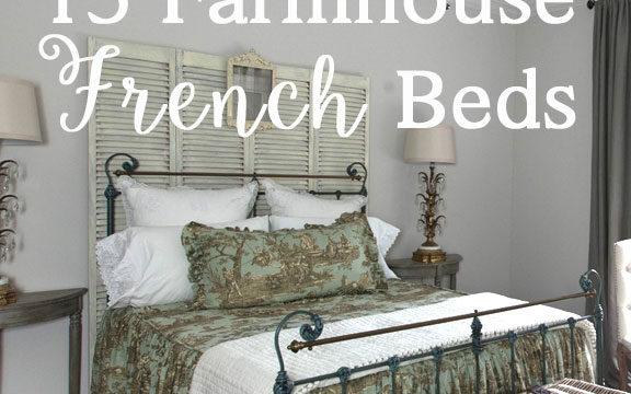 Farmhouse french friday archives cedar hill farmhouse for French farmhouse bed