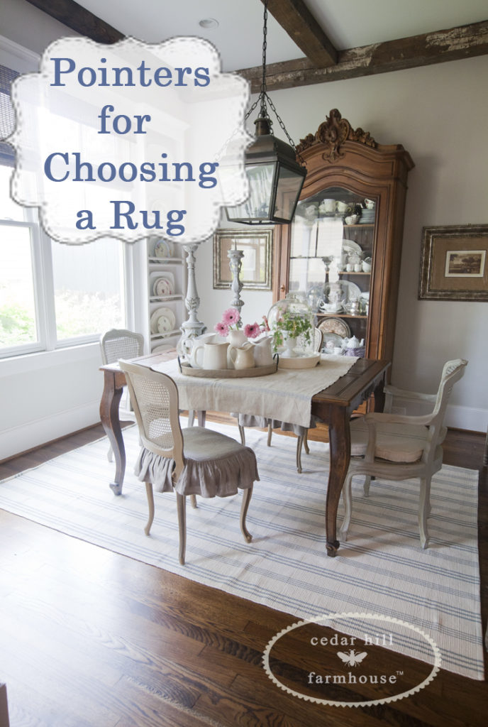 Pointers For Choosing A Rug Cedar Hill Farmhouse