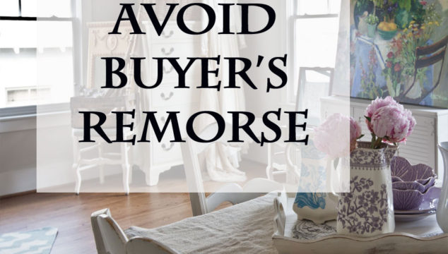 7 ways to Avoid Buyers Remorse