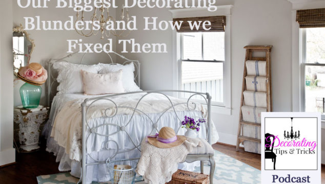 Our Biggest Decorating Blunders and How we Fixed Them