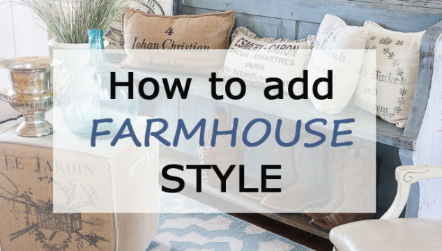 Best Ways to Add Farmhouse Stye