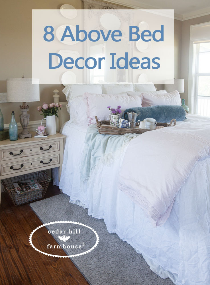 8 above bed décor ideas